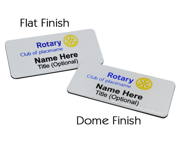 Choose either a flat finish or a domed finish.